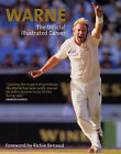 Warne: The Official Illustrated Career by Shane Warne (Hardback, 2006)