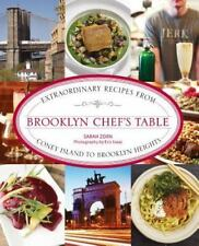 Chef's Table: Brooklyn Chef's Table : Extraordinary Recipes from Coney Island to Brooklyn Heights by Sarah Zorn (2013, Hardcover)
