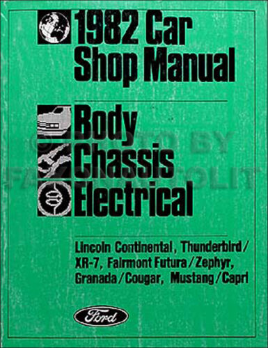 1982 Ford Body Chassis Electrical Shop Manual Mustang Thunderbird Granada Futura