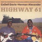 Highway 61 * by CeDell Davis (CD, Apr-2003, Wolf)