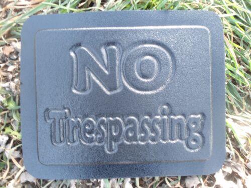 "Plaster Concrete cement No Trespassing plastic mold 10/"" x 8/"" x 3//4/"" thick"