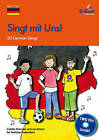 Singt Mit Uns!: 20 German Songs for the KS2 Primary Classroom by Colette Thomson, Len Brown (Mixed media product, 2011)