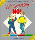 We Can Say No! by David Pithers, Sarah Greene (Paperback, 1986)