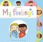My Feelings by Bloomsbury Publishing PLC (Board book, 2016)