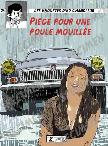 """""""piège Pour Une Poule Mouillée"""" Dessin (8 Ex Disponibles) Mg B Gt Par Jiceher"""