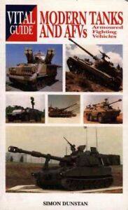 The-Vital-Guide-to-Modern-Tanks-and-AFVs-by-Simon-Dunston-Paperback-2002