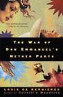 The War of Don Emmanuel's Nether Parts by Louis de Bernieres (Paperback, 1997)