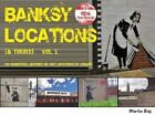 Banksy Locations (& Tours): An Unofficial History of Art Locations in London: Vol.1 by Martin Bull (Paperback, 2013)