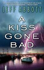 A Kiss Gone Bad - Jeff Abbott (Paperback)