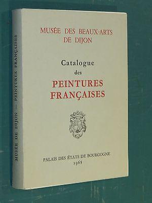 Catalogue des peintures françaises Musée des beaux-Arts de DIJON 1968