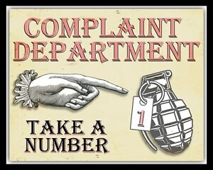 Complaint Department Take A Number Hand Grenade Metal Sign Tin Wall Plaque 1880 Ebay