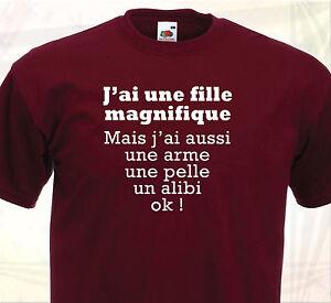 ce65e12b57f9b T-SHIRT J AI UNE FILLE MAGNIFIQUE - Humour noir - Père jaloux Fête ...