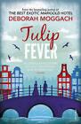 Tulip Fever by Deborah Moggach (Paperback, 1999)