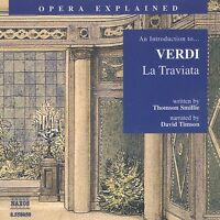 Verdi,G. - Opera Explained La Traviata (CD NEUF)