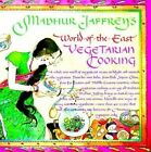 World of the East: Vegetarian Cooking by Madhur Jaffrey (Paperback, 1991)