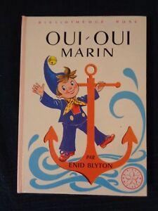 Details Sur Livre Bibliotheque Rose Oui Oui Marin Par Enid Blyton 1981