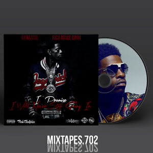 Details about Rich Homie Quan - I Promise I Will Never Stop Going In  Mixtape (Full Artwork)