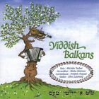 Yiddish Balkans by Yiddish Balkans (CD, Aug-2005, Buda Records)