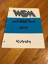 Genuine Original Kubota Ad70 Tiller Repair Shop Service Workshop Manual