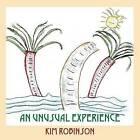 An Unusual Experience by Kim Robinson (Paperback / softback, 2009)