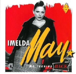 IMELDA-MAY-No-Turning-Back-CD-female-rockabilly-Darrel-Higham-NEW-Sealed