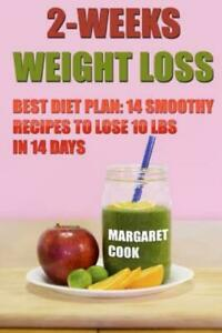 2weeks weight loss best diet plan 14 smoothy recipes to
