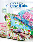 Quick & Easy Quilts for Kids: 12 Friendly Designs by Connie Ewbank (Paperback, 2012)