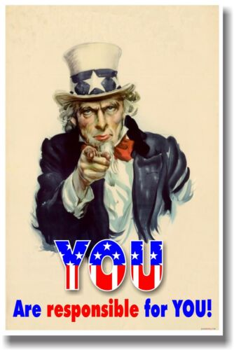 NEW POSTER Classroom Motivational Uncle Sam You Are Responsible For You