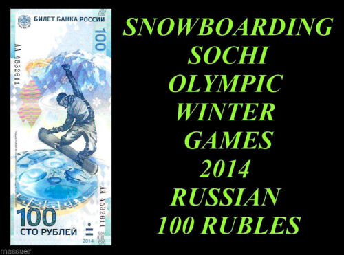 Russian Rubles 100 Banknote Snowboard Sochi Olympic games 2014 Uncirculated