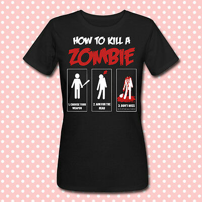 T-shirt donna How to kill a zombie, Zombies, the walking dead inspired!
