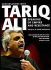 Speaking of Empire and Resistance: Conversations with Tariq Ali by David Barsamian, Tariq Ali (Paperback, 2005)