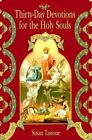 Thirty-Day Devotions for Holy Souls by Susan Tassone (Paperback, 2004)