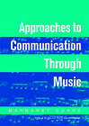 Approaches to Communication Through Music by Margaret Corke (Paperback, 2002)