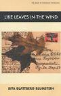 Like Leaves in the Wind by Rita Blattberg Blumstein (Paperback, 2003)