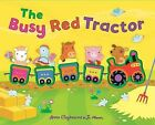 The Busy Red Tractor by Anna Claybourne (Hardback, 2009)