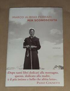 Mia-sconosciuta-di-Marco-Albino-Ferrari-Ponte-alle-Grazie-2020