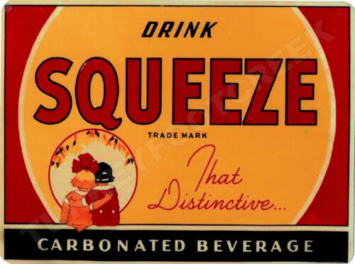 """DRINK SQUEEZE SODA 9/"""" x 12/"""" Sign"""