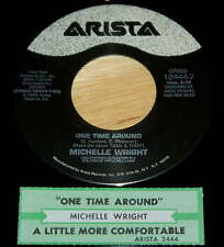 Michelle Wright  45  One Time Around / A Little More Comfortable  w/ts