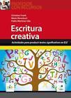 Profesor con Recursos: Escritura creativa von Mario Rinvolucri, Christine Frank und Pablo Martínez Gila (2014, Kunststoffeinband)