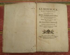 1767 La Republica Letteraria del Cavalier Don Diego Savedra Ministro Filippo IV
