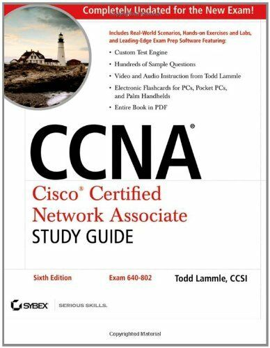 CCNA - Cisco Certified Network Associate Study Guide: Exam 640-802 By Todd Lamm