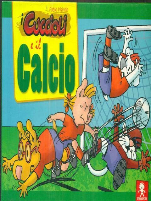 I CUCCIOLI E IL CALCIO  FABIO VISINTIN STRUWWELPETER 2007