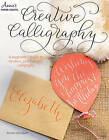 Creative Calligraphy: A Beginner's Guide to Modern, Pointed-Pen Calligraphy by Kristara Schnippert (Paperback, 2015)