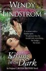Kissing in the Dark (Grayson Brothers) by Wendy Lindstrom (Paperback / softback, 2013)