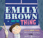 Emily Brown and the Thing by Cressida Cowell (Paperback, 2008)