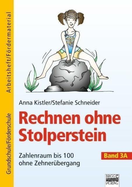 Rechnen ohne Stolperstein - Band 3A von Anna Kistler und Stefanie Schneider (20…