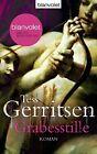 Grabesstille von Tess Gerritsen (2013, Taschenbuch)