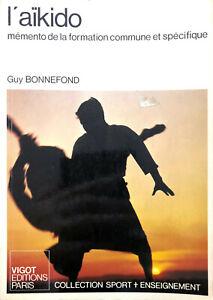 Livre-Guy-Bonnefond-L-039-aikido-memento-de-la-formation-commune-et-specifique