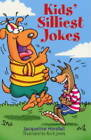 Kids' Silliest Jokes by Jacqueline Horsfall (Paperback, 2003)