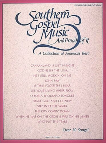 Southern Gospel Music and Proud of It Sheet Music A Collection NEW 000361160